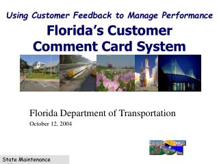 Using Customer Feedback to Manage Performance Florida's Customer  Comment Card System