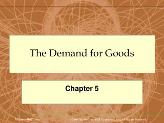 The Demand for Goods