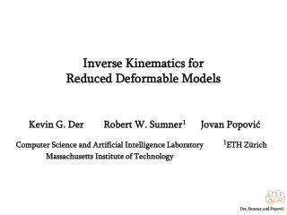 Inverse Kinematics for  Reduced Deformable Models