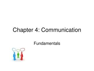 Chapter 4: Communication
