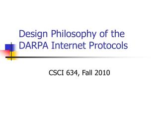 Design Philosophy of the DARPA Internet Protocols