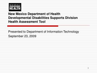 Presented to Department of Information Technology September 23, 2009