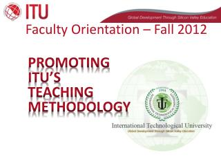 Faculty Orientation – Fall 2012
