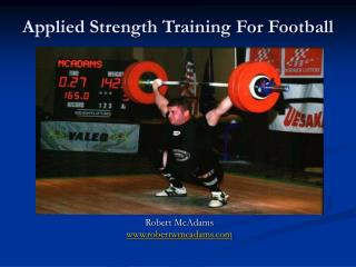 Applied Strength Training For Football