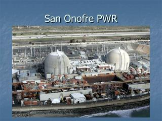 San Onofre PWR