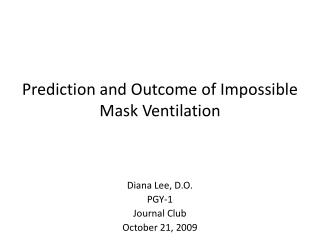 Prediction and Outcome of Impossible Mask Ventilation