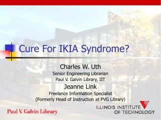 Cure For IKIA Syndrome?