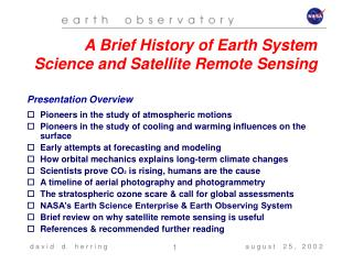 Pioneers in the study of atmospheric motions Pioneers in the study of cooling and warming influences on the surface Earl