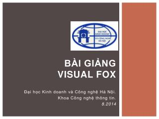 BÀI GIẢNG Visual Fox