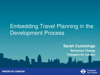 Embedding Travel Planning in the Development Process