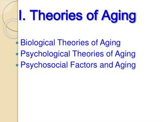 I. Theories of Aging