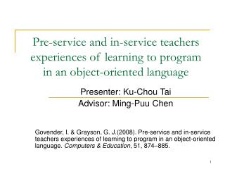 Presenter: Ku-Chou Tai Advisor: Ming-Puu Chen