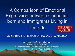 A Comparison of Emotional Expression between Canadian-born and Immigrants Living in Canada