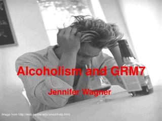 Alcoholism and GRM7