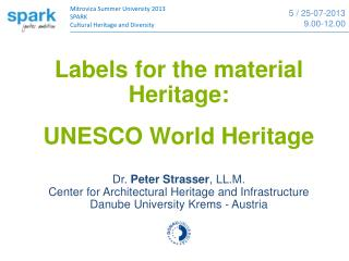 Labels for the material Heritage:  UNESCO World Heritage