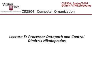 CS2504: Computer Organization