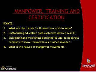MANPOWER, TRAINING AND CERTIFICATION