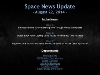 Space News Update - August 22, 2014 -