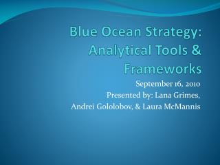 Blue Ocean Strategy: Analytical Tools  Frameworks