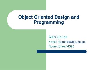 Object Oriented Design and Programming