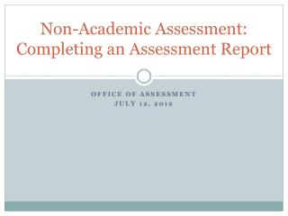 Non-Academic Assessment: Completing an Assessment Report