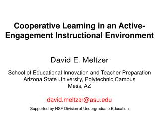 Cooperative Learning in an Active-Engagement Instructional Environment