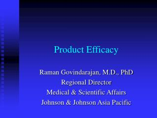 Product Efficacy