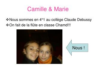 Camille & Marie