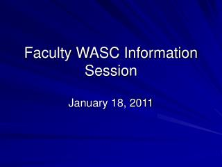 Faculty WASC Information Session