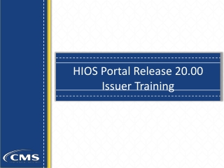 HIOS Portal Release 20.00 Issuer Training