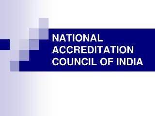 NATIONAL ACCREDITATION COUNCIL OF INDIA