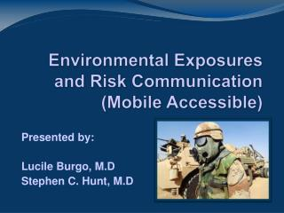 Environmental Exposures and Risk Communication  (Mobile Accessible)