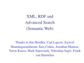 XML, RDF and  Advanced Search (Semantic Web)