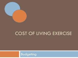 Cost of living exercise