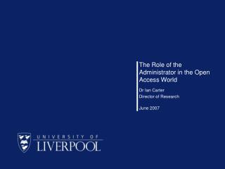 The Role of the Administrator in the Open Access World