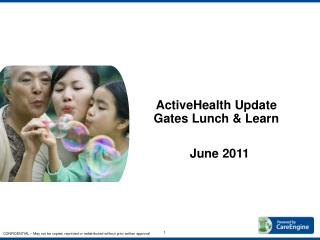 ActiveHealth Update  Gates Lunch  Learn