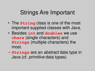 Strings Are Important