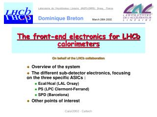 The front-end electronics for LHCb calorimeters