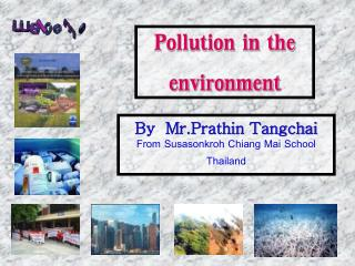 Pollution in the environment