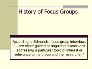 History of Focus Groups