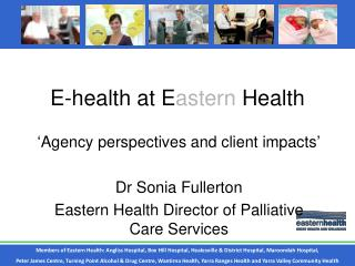 E-health at E astern Health