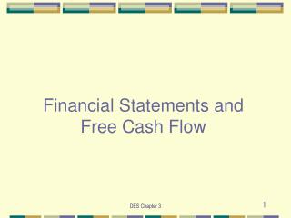 Financial Statements and Free Cash Flow