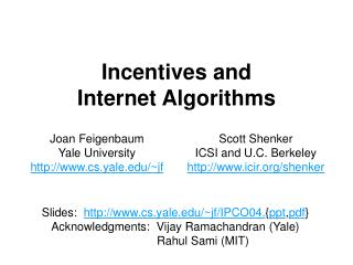 Incentives and Internet Algorithms