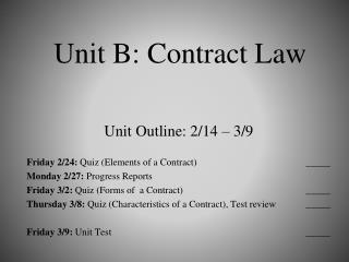 Unit  B: Contract Law