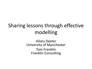 Sharing lessons through effective modelling