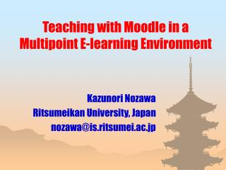 Teaching with Moodle in a Multipoint E-learning Environment