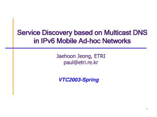Service Discovery based on Multicast DNS in IPv6 Mobile Ad-hoc Networks