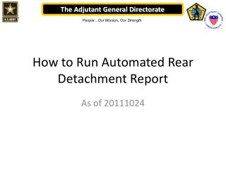 How to Run Automated Rear Detachment Report