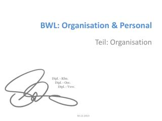 BWL: Organisation & Personal