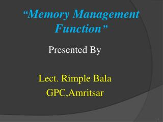 """"""" Memory Management Function """""""